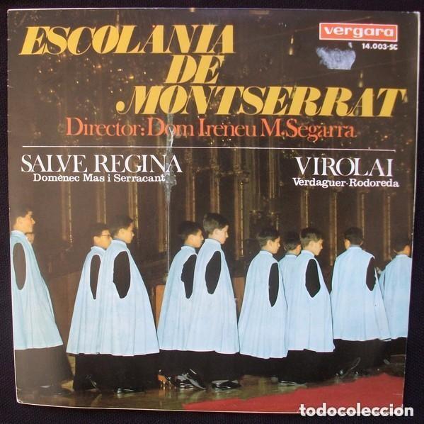 ESCOLANÍA DE MONTSERRAT DIRECTOR: DOM IRENEU M. SEGARRA– SALVE REGINA / VIROLAI - SING VERGARA 1967 (Música - Discos - Singles Vinilo - Música Infantil)