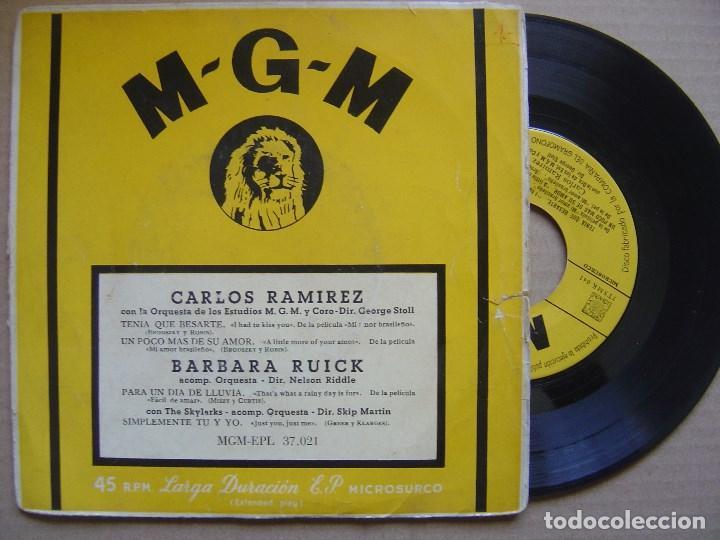 CARLOS RAMIREZ - TENIA QUE BESARTE + BARBARA RUICK - PARA UN DIA DE LLUVIA - EP - MGM (Música - Discos de Vinilo - EPs - Bandas Sonoras y Actores)