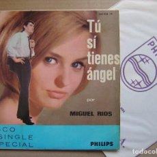 Discos de vinilo: MIGUEL RIOS - TU SI TIENES ANGEL + LEJOS DE TI - SINGLE 1965 . PHILIPS. Lote 129350631