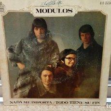 Discos de vinilo: VINILO, SINGLE DE MODULOS NADA ME IMPORTA Y TODO TIENE SU FIN.. Lote 129368323