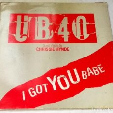 Discos de vinilo: UB40 & CHRISSIE HYNDE; I GOT YOU BABE - VIRGIN F601912 - 1985. Lote 129436339
