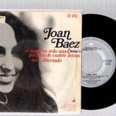 Discos de vinilo: SINGLE JOAN BAEZ. EL AMOR ES SOLO UNA PALABRA DE CUATRO LETRAS. SERE LIBERTADO. VANGUARD, 1969. Lote 129439524