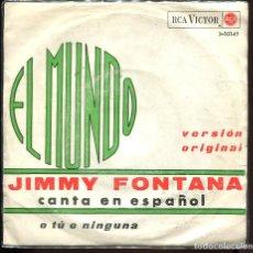 Discos de vinilo: JIMMY FONTANA. EL MUNDO. RCA VICTOR 1965. SP. Lote 129440911
