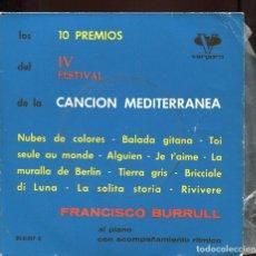 Discos de vinilo: . FRANCISCO BURRULL. 10 PREMIOS DEL 4 FESTIVAL CANCIÓN MEDITERRANEA. VERGARA 1962.. Lote 129441911
