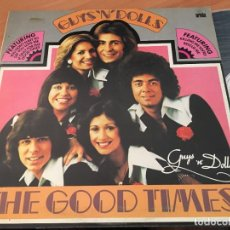 Discos de vinilo: GUYS 'N' DOLLS (THE GOOD TIMES) LP ESPAÑA 1977 GAT. (VIN-A7). Lote 129444611