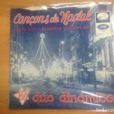 Discos de vinilo: SINGLE DUO DINAMICO CANÇONS DE NADAL /SANTA NIT/ LES DOTZE VAN TOCANT EDITADO POR EMI . Lote 129450595