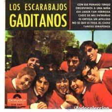 Discos de vinilo: LOS ESCARABAJOS GADITANOS , CON ESE PEINADO QUE TENGO,OBSERVEMOS A UNA NIÑA , E.P. DE 7 TEMAS 1965. Lote 129462779
