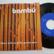Discos de vinilo: BAMBU - DANCE WITH ME +1 - SG BARNAFON 1975 // MEGA RARO ANDERGRAUN GARAGE PSYCH HAMMOND ((LISTEN)). Lote 129516339