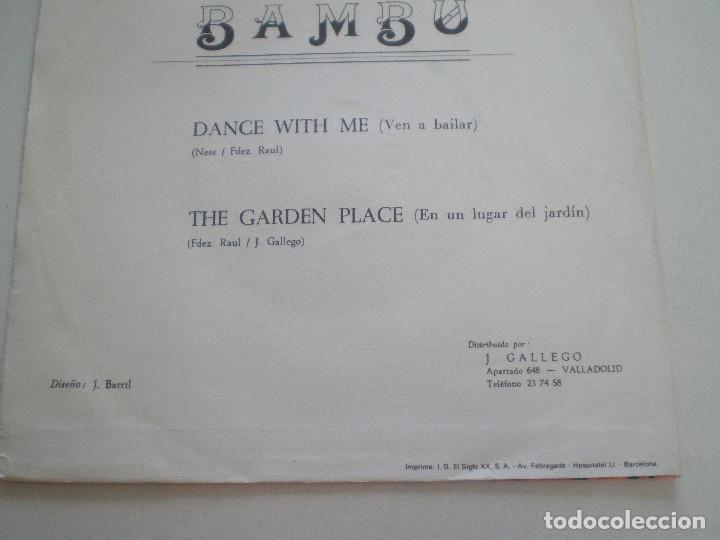 Discos de vinilo: BAMBU - Dance With Me +1 - SG BARNAFON 1975 // MEGA RARO ANDERGRAUN GARAGE PSYCH HAMMOND ((LISTEN)) - Foto 6 - 129516339