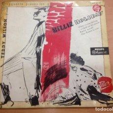 Discos de vinilo: EP BILLIE HOLLIDAY EDITADO EN ESPAÑA CON TEDDY WILSON EDITADO PHILLIPS ESPAÑA. Lote 129530767