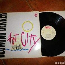 Discos de vinilo: DESMOND DEKKER HOT CITY MAXI SINGLE VINILO DEL AÑO 1983 ESPAÑA CONTIENE 4 TEMAS REGGAE ROBERT PALMER. Lote 129553039
