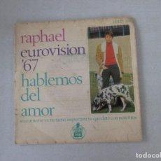 Disques de vinyle: RAPHAEL HABLEMOS DEL AMOR +3 EUROVISIÓN 67 HISPAVOX 1967. Lote 129557739