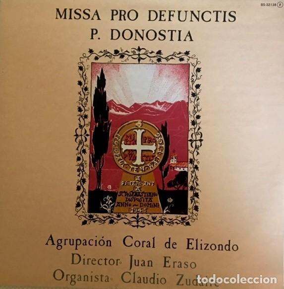 MISSSA PRO DEFUNCTIS - P- DONOSTIA - AGRUPACIÓN CORAL DE ELIZONDO - JUAN ERASO (Música - Discos - LP Vinilo - Clásica, Ópera, Zarzuela y Marchas)