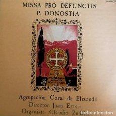 Discos de vinilo: MISSSA PRO DEFUNCTIS - P- DONOSTIA - AGRUPACIÓN CORAL DE ELIZONDO - JUAN ERASO. Lote 129557959