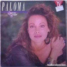 Discos de vinilo: PALOMA SAN BASILIO – QUIÉREME SIEMPRE - LP HISPAVOX SPAIN 1990. Lote 129565531