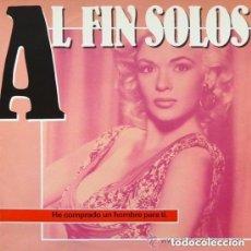 Discos de vinilo: AL FIN SOLOS, HE COMPRADO UN HOMBRE PARA TI / 100 HORAS SIN SUEÑO / SIN TI - MAXI TWINS 1985. Lote 129566207