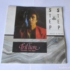 Discos de vinilo: TRILLION FEATURE FRED BEKKEY - STEP BY STEP A 2 CARAS -SINGLE- VICTORIA 1985 SPAIN VIC-219. Lote 129574339