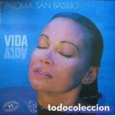 Discos de vinilo: PALOMA SAN BASILIO – VIDA - LP SPAIN 1988. Lote 129576519
