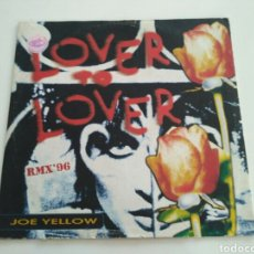 Discos de vinilo: JOE YELLOW - LOVER TO LOVER RMX '96. Lote 129582212