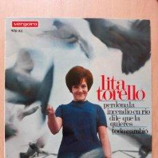 Discos de vinilo: LITA TORELLO- PERDONA LA +3- EP VERGARA 1967. Lote 129600199