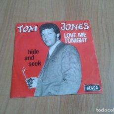 Discos de vinilo: TOM JONES -- LOVE ME TONIGHT, HIDE AND SEEK -- EDICIÓN BÉLGICA -- DECCA -- SINGLE. Lote 129616391