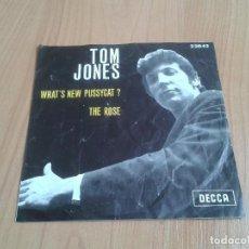 Discos de vinilo: TOM JONES -- WHAT´S NEW PUSSYCAT ?, THE ROSE -- EDICIÓN BÉLGICA -- DECCA -- SINGLE. Lote 129616575