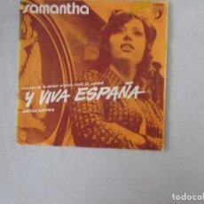 Discos de vinilo: SAMANTHA Y VIVA ESPAÑA/ NUESTRA HISTORIA DISCOPHON 1972. Lote 129624355