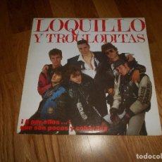 Discos de vinilo: VINILO LP LOQUILLO Y TROGLODITAS ENCARTES DOS DISCOS BUEN ESTADO. Lote 129667267