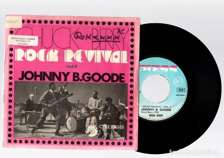 SINGLE CHUCK BERRY. ROCK REVIVAL. VOL. 5. JOHNNY B. GOODE. YOU CAN'T CATCH ME. CHESS (Música - Discos - Singles Vinilo - Pop - Rock - Extranjero de los 70)