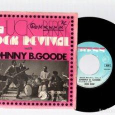 Discos de vinilo: SINGLE CHUCK BERRY. ROCK REVIVAL. VOL. 5. JOHNNY B. GOODE. YOU CAN'T CATCH ME. CHESS. Lote 129697583