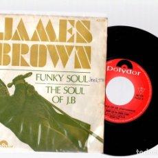Discos de vinilo: SINGLE JAMES BROWN. FUNKY SOUL. THE SOUL OF J.B. POLYDOR.. Lote 129698699