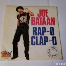 Discos de vinilo: JOE BATAAN - RAP-0 CLAP-0 / RAP-O CLAP-O -SINGLE- SALSOUL 1980 SPAIN XB-2369 PROMO DISCO DIRECTION. Lote 129706663