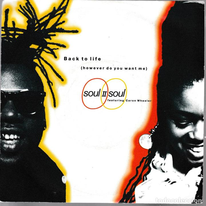 Soul II Soul (featuring Caron Wheeler) - Back to life. 1989 10 Records segunda mano