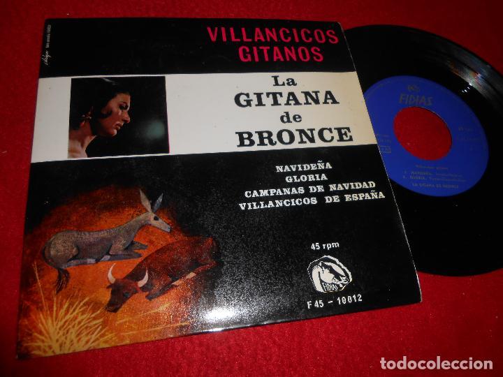 LA GITANA DE BRONCE NAVIDEÑA/GLORIA/VILLANCICOS DE ESPAÑA +1 EP 1966 FIDIAS VILLANCICOS GITANOS (Música - Discos de Vinilo - EPs - Flamenco, Canción española y Cuplé)