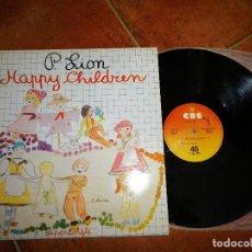 Dischi in vinile: P. LION HAPPY CHILDREN MAXI SINGLE VINILO 1983 ESPAÑA ITALO DISCO P LION CONTIENE 2 TEMAS RARO. Lote 258123990