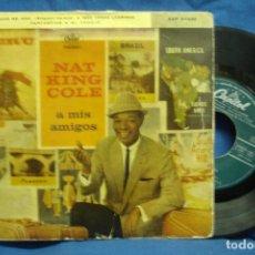 Discos de vinilo: NAT KING COLE - A MIS AMIGOS - CAPITOL 1960. Lote 129746295