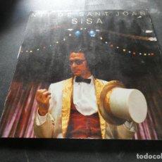 Discos de vinilo: LP JAUME SISA NIT DE SANT JOAN ESTADO DECENTE CON MINIMAS SEÑALES DE USO. Lote 129977391