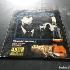 Discos de vinilo: MAXI SINGLE FERNANDO MARTINEZ CON CHAGRIN DAMOUR TODO EL MUNDO HACE LO QUE QUIERE. Lote 129978947