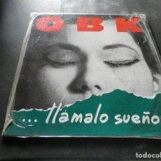 Discos de vinilo: LP OBK LLAMALO SUEÑO KONGA SUEÑO BUEN ESTADO. Lote 129979407