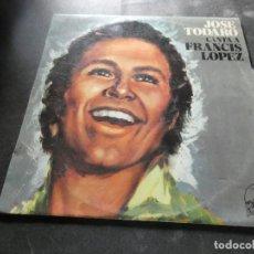 Discos de vinilo: JOSE TODARO CANTA A FRANCIS LOPEZ LP AÑO 1976 MUY BUEN ESTADO. Lote 129980323