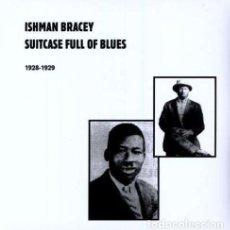 Discos de vinilo: ISHMAN BRACEY - SUITCASE FULL OF BLUES - BLUES COLLECTORS !! DOBLE LP, !! PRECINTADO. Lote 129997347