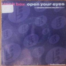 Discos de vinil: BLACK BOX - OPEN YOUR EYES (MIRKO'S MIX EDIT + DANIELE'S MIX EDIT) - SINGLE SPAIN 1991. Lote 130006895