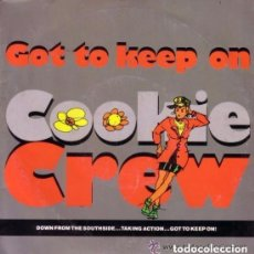 Discos de vinilo: COOKIE CREW, THE - GOT TO KEEP ON (REMIX) - SINGLE HOUSE, UK 1989. Lote 130007115