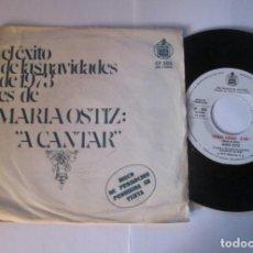 Discos de vinilo: MARIA OSTIZ - A CANTAR + CHIQUI CHIQUI -SINGLE- HISPAVOX 1973 SPAIN CP-203 PROMO EXITO NAVIDADES 73. Lote 130012635