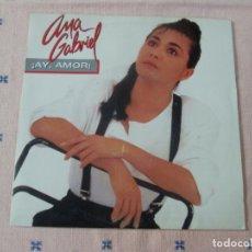 Discos de vinilo: ANA GABRIEL - AY AMOR -SINGLE 1 CARA- DEL LP PECADO ORIGINAL CBS 1987 SPAIN PROMO EXCELENTE. Lote 130028151