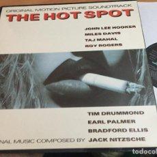Discos de vinilo: THE HOT SPOT (B.S.O. JOHN LEE HOOKER, MILES DAVIS,... ) LP 1990 ESPAÑA (VIN-A8). Lote 244485405