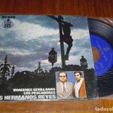 Discos de vinilo: LOS HERMANOS REYES - PEDIDO MINIMO 6 EUROS. Lote 130042943