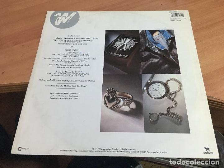 Discos de vinilo: WET WET WET (SWEET SURRENDER) MAXI 1989 (VIN-A8) - Foto 3 - 130046975