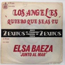 Vinyl records - LOS ANGELES / ELSA BAEZA - QUIERO QUE SEAS TU / JUNTO AL MAR - SG PROMO - MUY DIFICIL DE ENCONTRAR - - 130047523