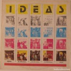 Discos de vinilo: VV.AA..IDEAS.(EDIGSA 1981).DOVERMAN,LOS AUTENTICOS,LIQUID CAR,CARBONILLA,EDISON. Lote 63767311